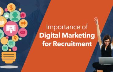 Importance of Digital Marketing In Recruting Process.